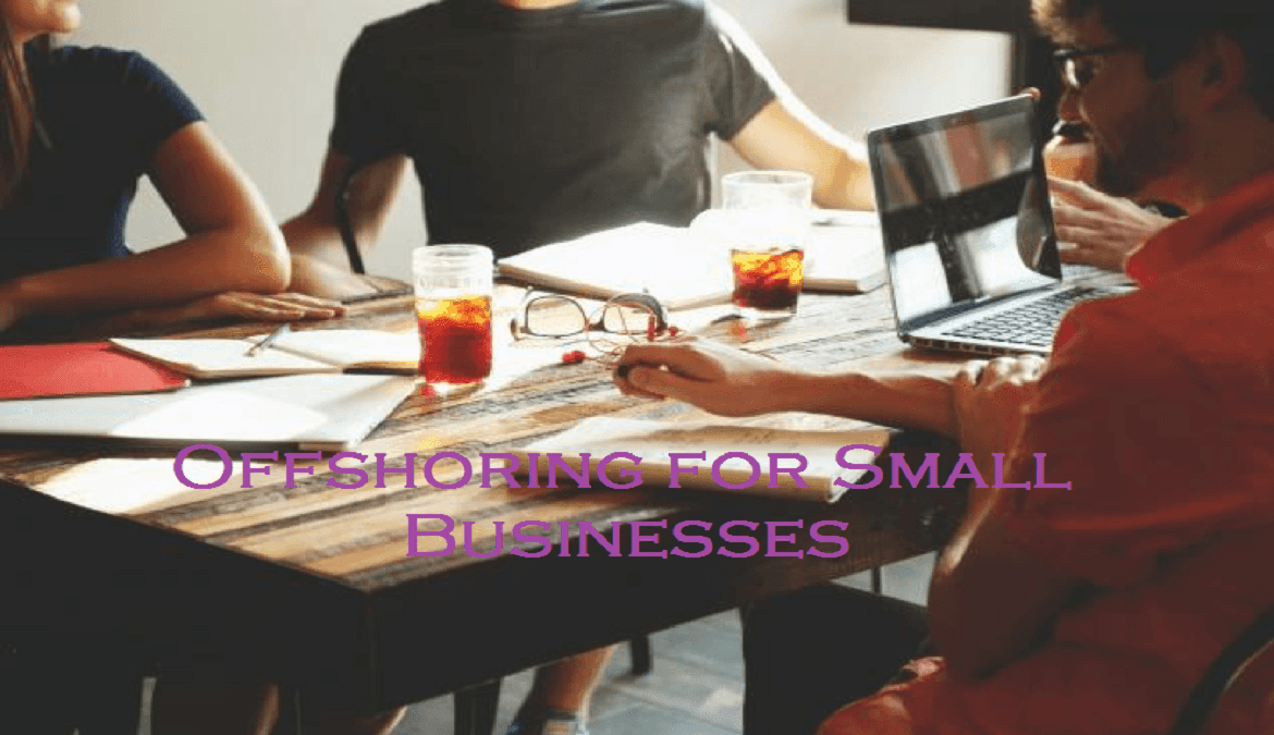 Offshoring for small businesses