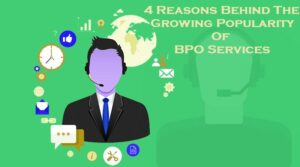 growing popularity of BPO Services
